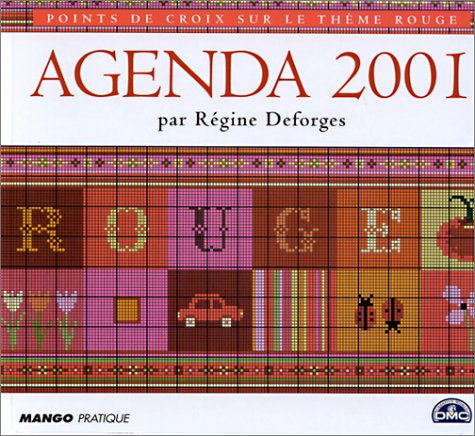 Agenda 2001 Point de Croix : Rouge par Régine Deforges