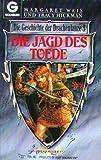 Die Geschichte der Drachenlanze 03. Die Jagd des Toede.