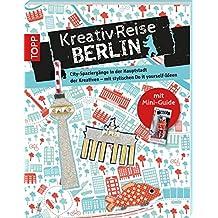 Kreativreise Berlin: City-Touren zu den Hotspots für Kreative - mit stylischen Do it yourself-Ideen