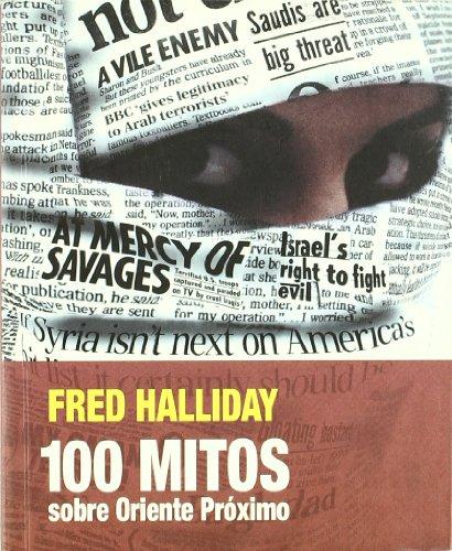 100 mitos sobre Oriente Próximo (PoliRitmos) por Fred Halliday