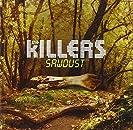 2007 - The Killers - Sawdust