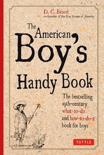 American Boy's Handy Book (Handy Book Boys American)