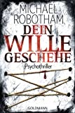 Dein Wille geschehe: Joe O'Loughlins 4. Fall (Joe O'Loughlin und Vincent Ruiz, Band 4)
