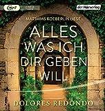 Buchinformationen und Rezensionen zu Alles was ich dir geben will von Dolores Redondo