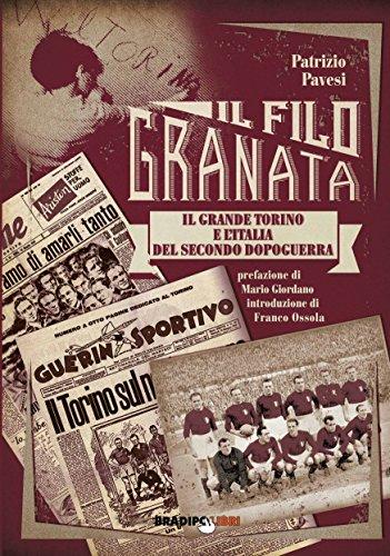 Un filo granata. Il grande Torino e l'Italia del secondo dopoguerra (Arcadinoè) por Patrizio Pavesi