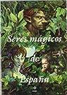 Seres mágicos de España [Estuche] par Callejo