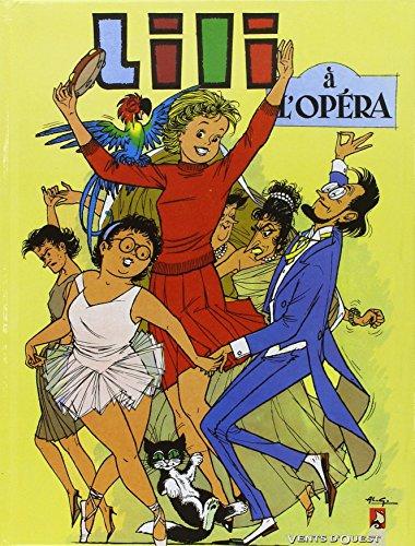 L'Espiègle Lili, tome 5 : Lili à l'opéra