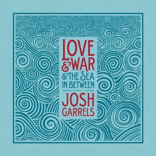 Love & War & The Sea In Between by Small Voice Records