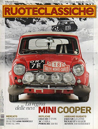 Ruoteclassiche 301 gennaio 2014 Morris Mini Cooper S MK II-Renault 8 Major