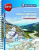 Great Britain & Ireland 2015 - A4 spiral (Michelin Tourist and Motorist Atlas)