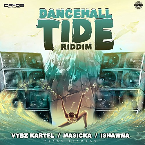 Dancehall Tide Riddim (Produced by ZJ Chrome) [Explicit]