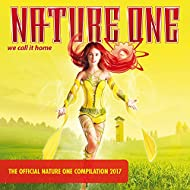 Nature One 2017 - We Call It Home
