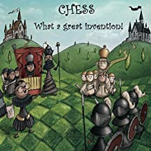 Chess. What a great invention!: How a very smart kid invented the world's best-known game.