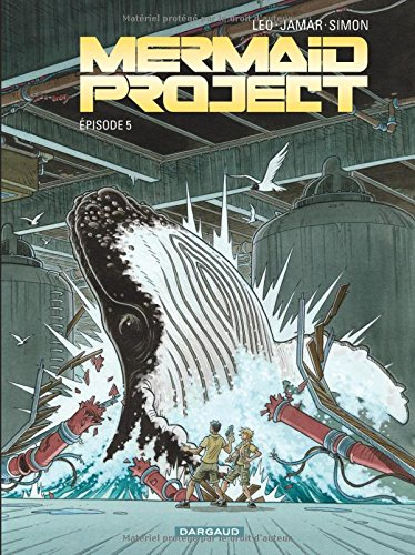 Mermaid Project - tome 5 - Mermaid project (Episode 5) par Leo