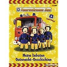 Feuerwehrmann Sam Gutenacht-Geschichtenbuch: Meine liebsten Gutenacht-Geschichten