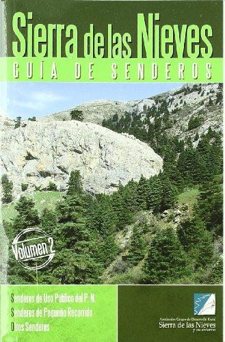 Sierra de las Nieves. Guía de Senderos.: Senderos de uso público del P.N. Senderos de pequeño recorrido. Otros senderos.: 2 por Asociación Grupo de Desarrollo Rural Sierra de las Nieves y su entorno