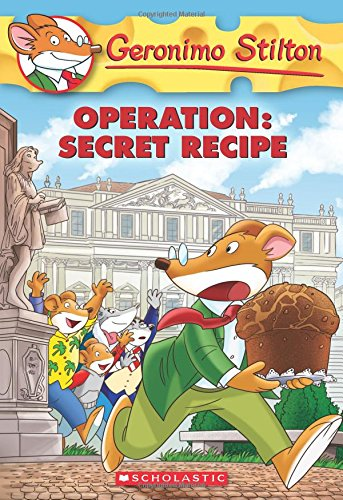 Operation. Secret Recipe (Geronimo Stilton) por Geronimo Stilton