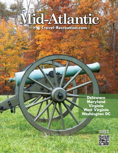 Mid-Atlantic Travel & Recreation Directory 2013 (Delaware, Maryland, Virginia, West Virginia, Washington DC) (English Edition)