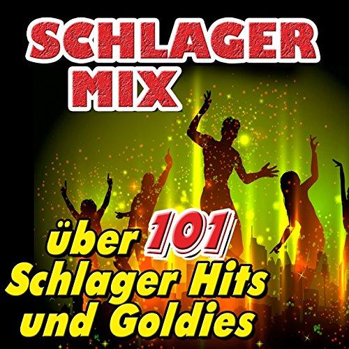 Schlager Mix (Über 101 Schlage...