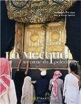 La Mecque, au coeur du p�lerinage