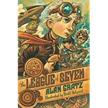 The League of Seven by Alan Gratz (2015-06-09)