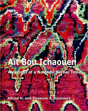 Ait Bou Ichaouen: Weavings of a Nomadic Berber Tribe -