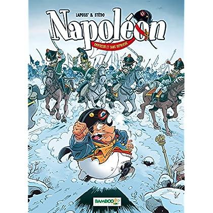 Napoléon - tome 2 - Empereur et sans reproche