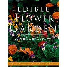 Edible Flower Garden (Edible Garden Series)