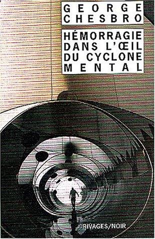 Hémorragie dans l'oeil du cyclone