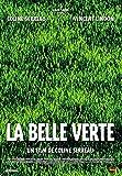 Belle verte (La) / Coline Serreau, Réal. | Serreau, Coline. Monteur