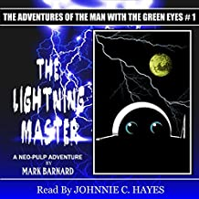The Lightning Master: The Man With The Green Eyes, Book 1