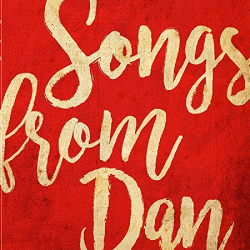 Songs from Dan (Tuffy Audio)
