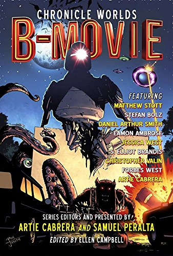Chronicle Worlds: B-Movie (Future Chronicles Book 16) (English Edition)