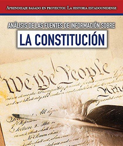 Análisis de las fuentes de información sobre la Constitución / Analysis of information sources on the constitution (Aprendizaje basado en proyectos: ... / Project Learning Through American History)