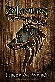 Zähmung - Das Vermächtnis der Wölfe von Farina de Waard