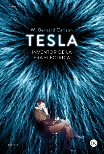 Tesla: INVENTOR DE LA ERA ELÉCTRICA (Drakontos)