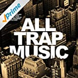 All Trap Music 3 [Explicit]