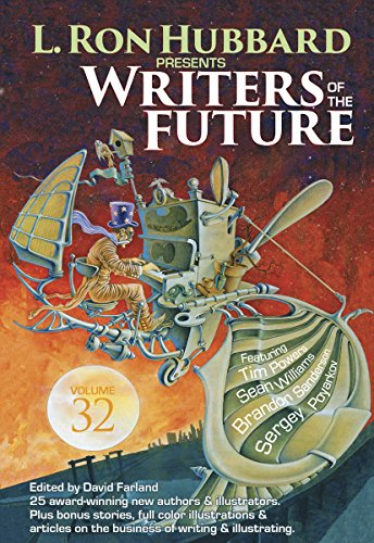 Writers of the Future 32 Science Fiction & Fantasy Anthology (L. Ron Hubbard Presents Writers of the Future)