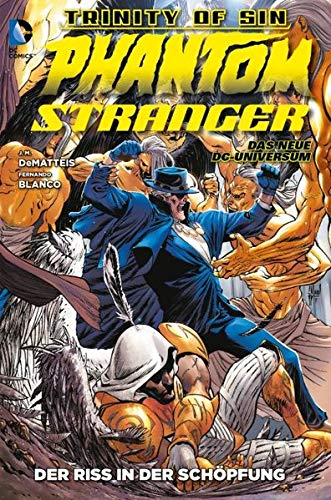 Phantom Stranger: Bd. 2: Der Riss in der Schöpfung