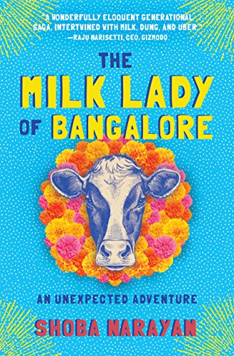 The Milk Lady of Bangalore: An Unexpected Adventure (English Edition)