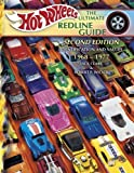 Image de Hot Wheels The Ultimate Redline Guide: Identification and Values 1968-1977
