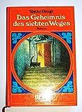 Image de Das Geheimnis des siebten Weges. Phantastischer Roman (Livre en allemand)