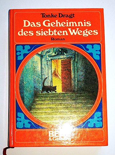 Tonke Dragt: Das Geheimnis des siebten Weges (gebundene Ausgabe)