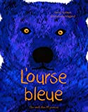 """Afficher """"L'ourse bleue"""""""