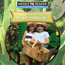 How Corn Grows (How Plants Grow)