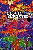 Telecharger Livres Ecole emportee Vol 4 (PDF,EPUB,MOBI) gratuits en Francaise