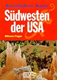 Reiseführer Natur, Südwesten der USA - Wolfgang Bittmann, Brigitte Fugger