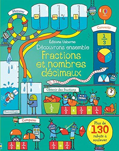 Découvrons ensemble Fractions et nombres décimaux