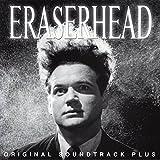 Eraserhead (Bande Originale du Film)