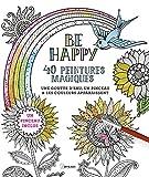 Be Happy, 40 peintures magiques - Avec un pinceau